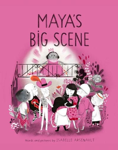 Maya's Big Scene