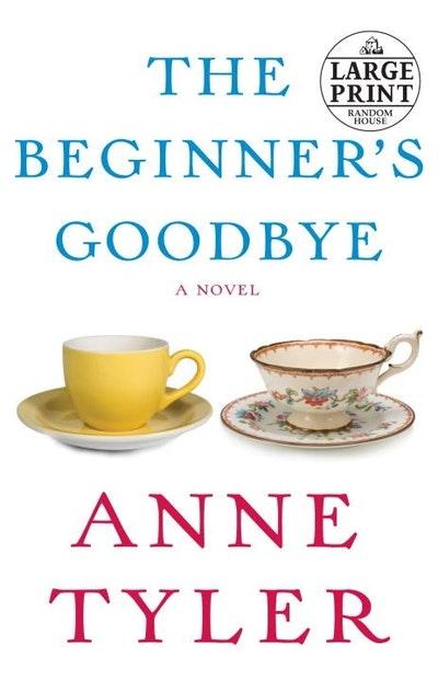 Large Print: The Beginner's Goodbye