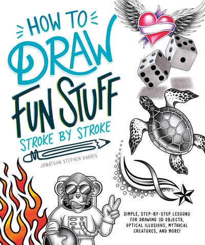 How to Draw Cool Stuff Stroke-by-Stroke