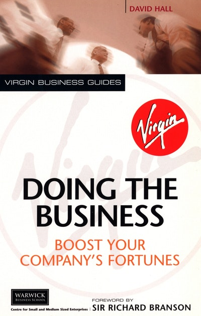 Doing The Business: Boost Your Company's Fortunes