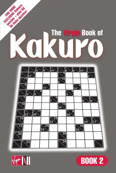 The Virgin Book of Kakuro: Book 2