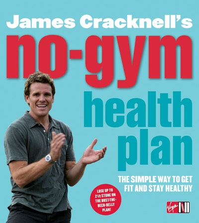 James Cracknell's No-Gym Health Plan