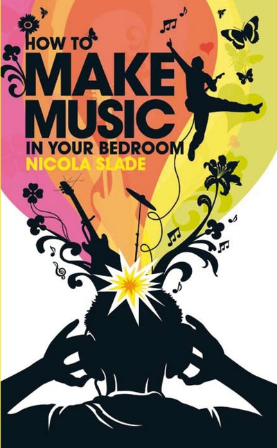How to Make Music in Your Bedroom