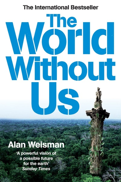 the world without us by alan Buy the world without us on amazoncom ✓ free shipping on qualified  orders.
