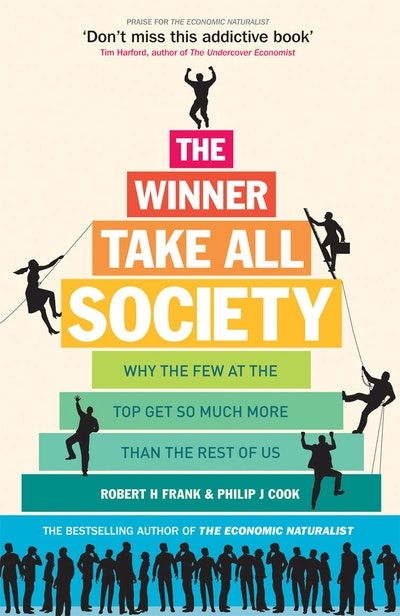 the winner-take-all society essay Freakonomics by steven d levitt and stephen j dubner essay a+  and society, work  type market by convincing the reader this is a winner take all.