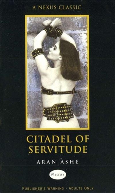 Citadel Of Servitude