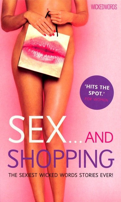 Wicked Words: Sex And Shopping