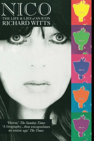 Nico: Life And Lies Of An Icon