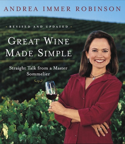 Great Wine Made Simple, Rev Ed