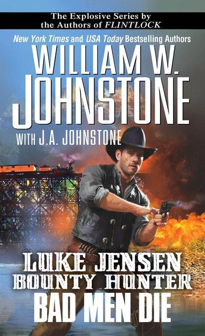 Luke Jensen, Bounty Hunter Bad Men Die