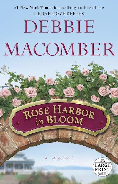 Large Print: Rose Harbor In Bloom