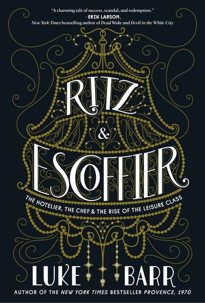 Ritz And Escoffier