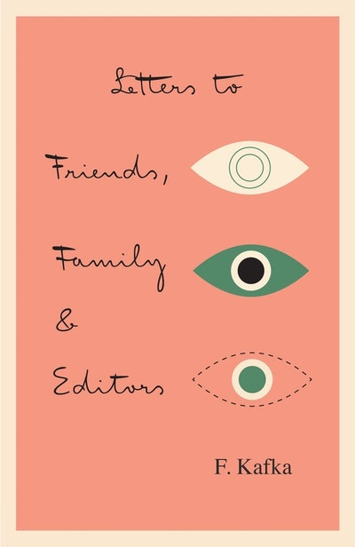 Letters To Friends, Family, And Editors