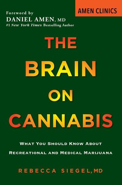 The Brain on Cannabis