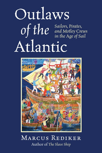 Outlaws Of The Atlantic