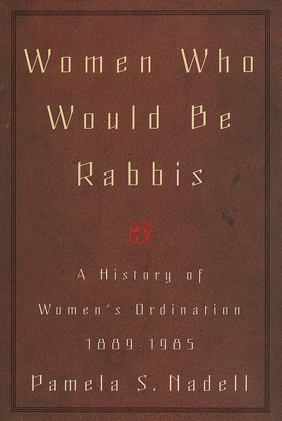 Women Who Would Be Rabbis