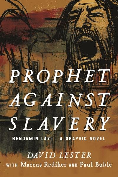 Prophet Against Slavery