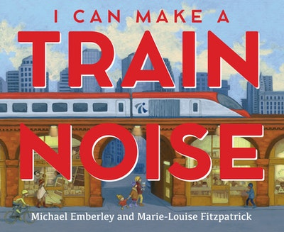 I Can Make a Train Noise