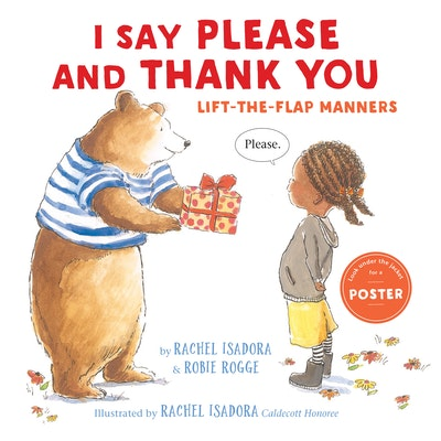 I Say Please and Thank You: Lift the Flap Manners