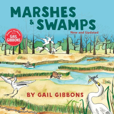 Marshes & Swamps (New & Updated Edition)