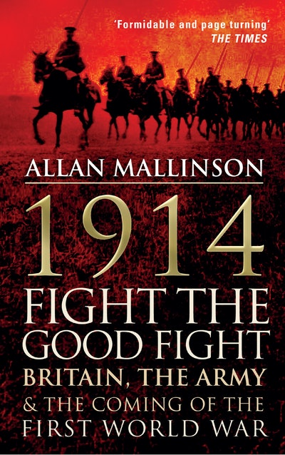 1914: Fight the Good Fight