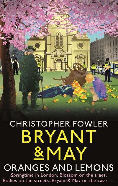 Bryant & May - Oranges and Lemons