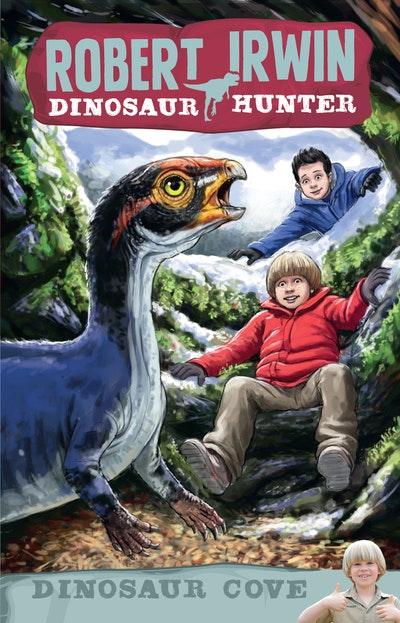 Robert Irwin Dinosaur Hunter 7: Dinosaur Cove