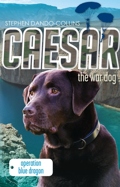 Caesar the War Dog 2: Operation Blue Dragon
