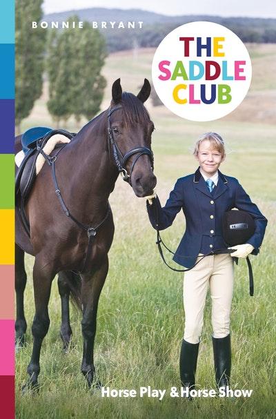 Saddle Club Bindup 4: Horse Play / Horse Show By Bonnie ...