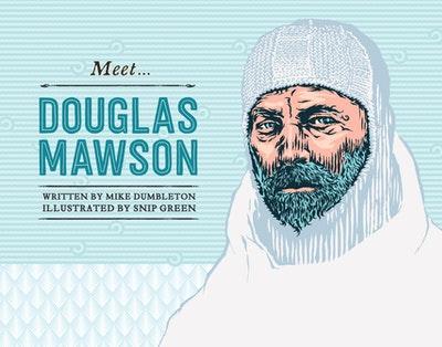 Meet... Douglas Mawson