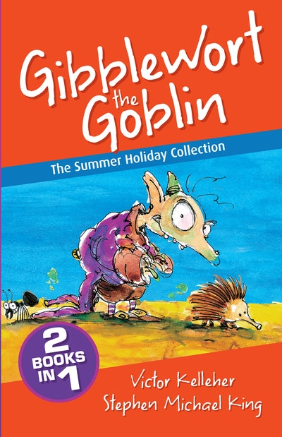 Gibblewort the Goblin: The Summer Holiday Collection