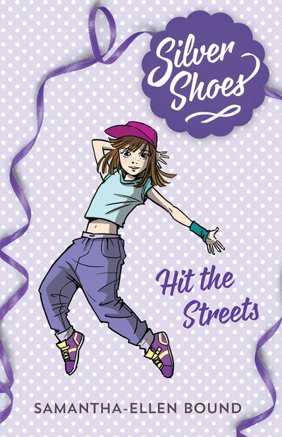 Silver Shoes 2: Hit the Streets