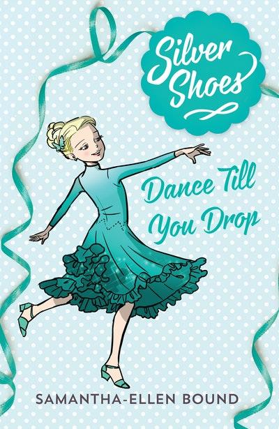 Silver Shoes 4: Dance Till you Drop