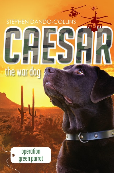 Caesar the War Dog 4: Operation Green Parrot