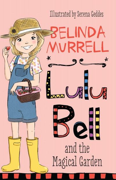 Lulu Bell and the Magical Garden