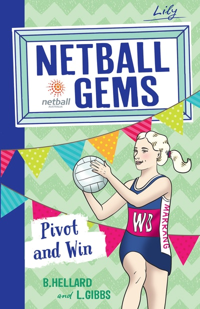 Netball Gems 3: Pivot and Win
