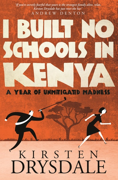 I Built No Schools in Kenya
