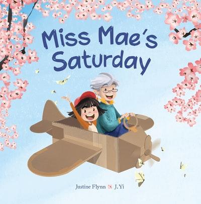 Miss Mae's Saturday