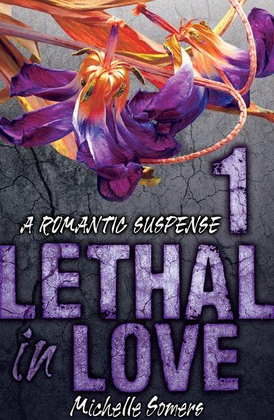 Lethal in Love: Episode 1