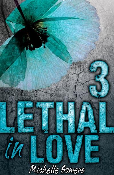 Lethal in Love: Episode 3