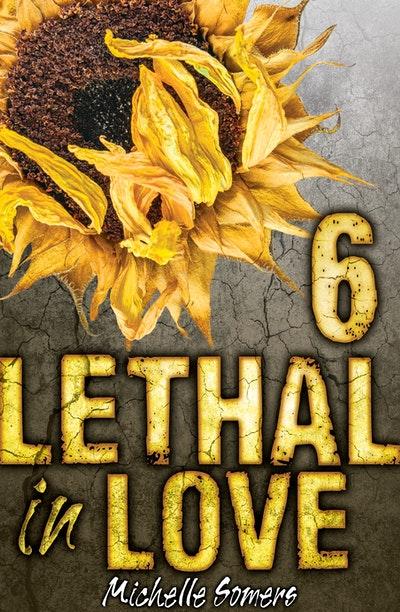 Lethal in Love: Episode 6
