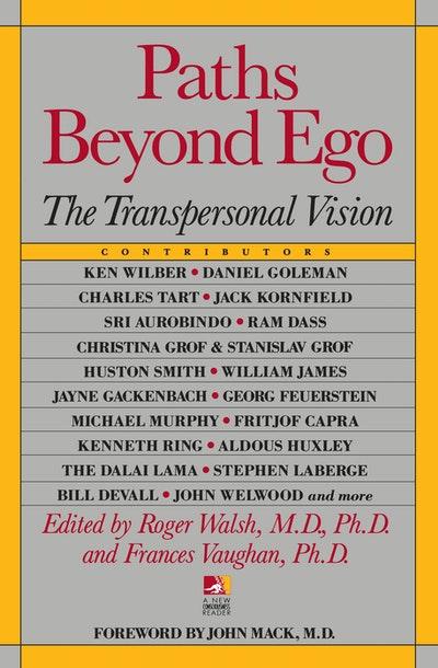 Paths Beyond Ego