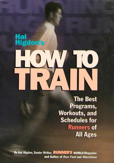 Hal Higdon's How To Train