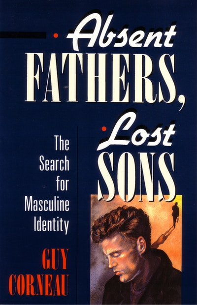 Absent Fathers Lost Sons