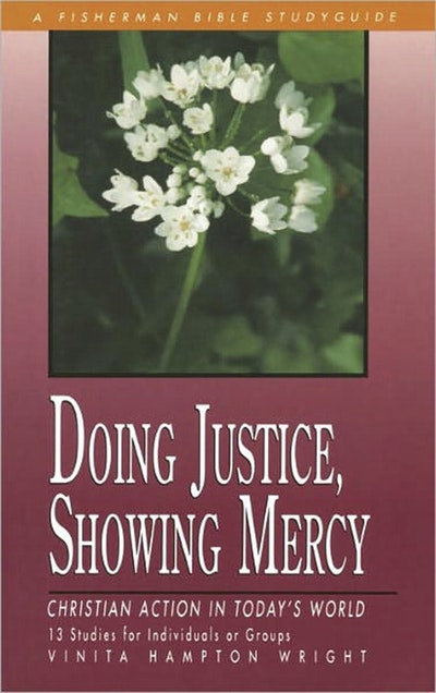 Doing Justice, Showing Mercy
