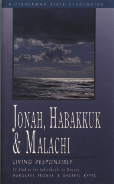 Jonah, Habakkuk, And Malachi