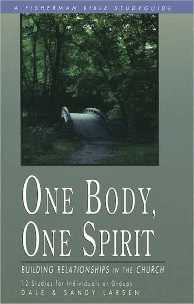 One Body, One Spirit