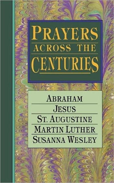 Prayers Across The Centuries