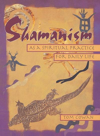 Shamanism As Spiritual Practice