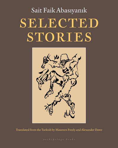 Selected Stories Of Sait Faik Abasiyanik